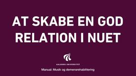 Manual sang og musik: At skabe en god relation i nuet video 7