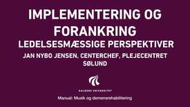 Manual sang og musik: Implementering og forankring video 1
