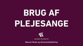 Manual sang og musik: Plejesange video 3