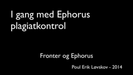 Ephorus for undervisere