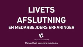 Manual sang og musik: Livets afslutning video 5