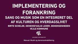 Manual sang og musik: Implementering og forankring video 2